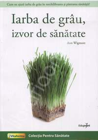 iarba_de_grau_izvor_de_sanatate_editura_edupoint.jpg