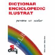 Dictionar Enciclopedic Ilustrat Uz Scolar