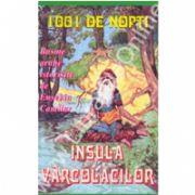 1001 De Nopti - Insula Varcolacilor