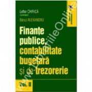 Finanţe publice, contabilitate bugetara si de trezorerie, Volumul II