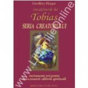Invataturile lui TOBIAS. Seria Creatorului