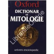Dictionar de mitologie. Oxford