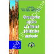 Structurile agrare şi viitorul politicilor agricole