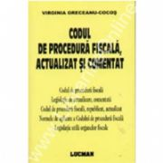 Codul De Procedura Fiscala, Actualizat Si Comentat
