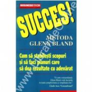 Succes - Metoda Glenn Bland