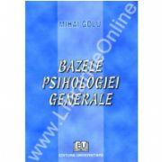 Bazele psihologiei generale. Editia a II-a