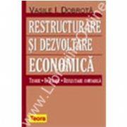 Restructurare si dezvoltare economica