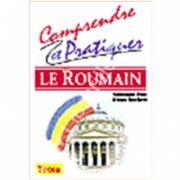 Comprendre et pratiquer Le Roumain