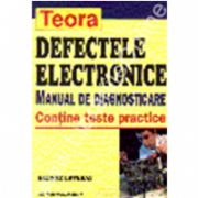 Defectele electronice. Manual de diagnosticare