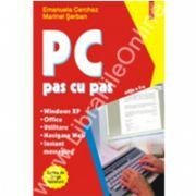 PC pas cu pas (editia a II-a, revazuta si adaugita)