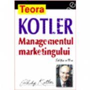 Managementul marketingului. Editia a III a