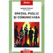 Spatiul public si comunicarea