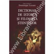 Dictionar de istoria si filosofia stiintelor