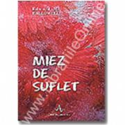 MIEZ DE SUFLET