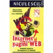 Internet si pagini web : manual pentru incepatori si initiati