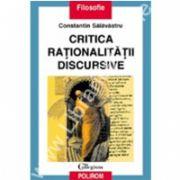 Critica rationalitatii discursive: o interpretare problematologica a discursului filosofic