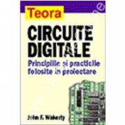 Circuite digitale - principiile si practicile folosite in proiectare
