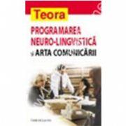 Programarea neurolingvistica si arta comunicarii