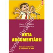 Arta argumentarii. Manualul profesorului si compendiu de teste