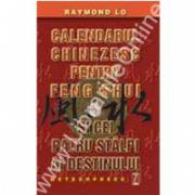Calendarul chinezesc pentru feng shui şi cei patru stâlpi ai destinului