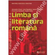 Limba si literatura romana. Manual. Clasa a X-a