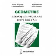 Geometrie exerciţii şi probleme pentru clasa a X-a