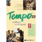 Limba franceza. Metoda TEMPO. Manual. Clasa a XII-a