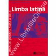 Limba latina. Manual. Clasa a XII-a