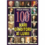 100 Mari ganditori ai lumii