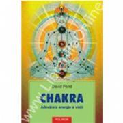 Chakra. Adevarata energie a vietii