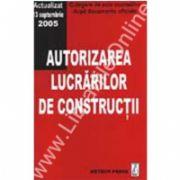 Autorizarea lucrărilor de construcţii