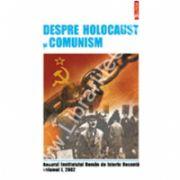 Despre Holocaust si comunism