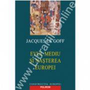 Evul Mediu si nasterea Europei