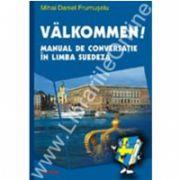Valkommen! Manual de conversatie in limba suedeza