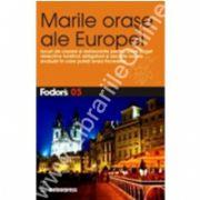 Marile oraşe ale Europei