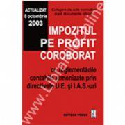 Impozitul pe profit coroborat cu regelementările contabile armonizate prin directivele U.E. şi I.A.S.-uri