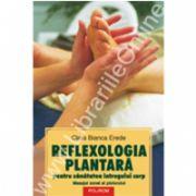 Reflexologia plantara pentru sanatatea intregului corp. Masajul zonal al piciorului