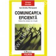 Comunicarea eficienta (editie revazuta si adaugita)