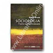 Sociologia. Foarte scurta introducere