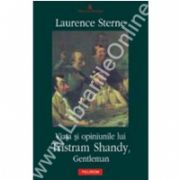 Viata si opiniunile lui Tristram Shandy, Gentleman