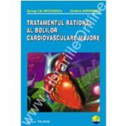 Tratamentul rational al bolilor cardiovasculare majore