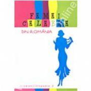 Femei celebre din Romania-Mica enciclopedie vol 2
