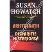 Aristocratii,disparitie misterioasa