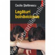 Legaturi bolnavicioase (editia a II-a, revazuta)