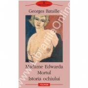 Madame Edwarda - Mortul - Istoria ochiului