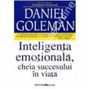 Inteligenta emotionala,cheia succesului in viata