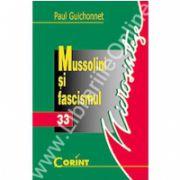 Mussolini si fascismul