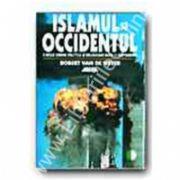 Islamul si occidentu.O noua ordine politica si religioasa dupa 11 septembrie