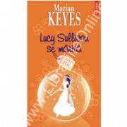 Lucy Sullivan se marita