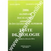 Teste de biologie clasele XI-XII pentru bacalaureat pe anul 2006